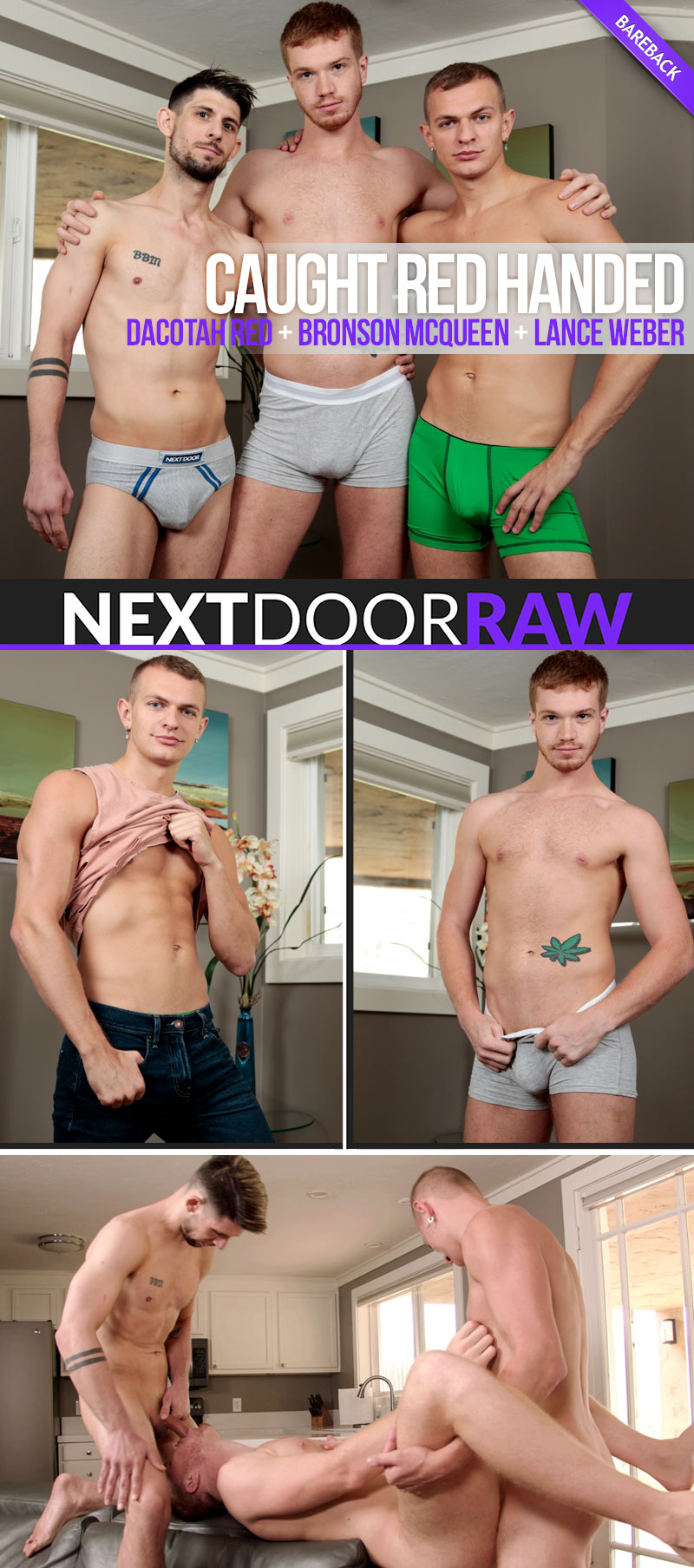 Caught Red Handed (Dacotah Red, Bronson McQueen and Lance Weber) at NextDoorRAW!
