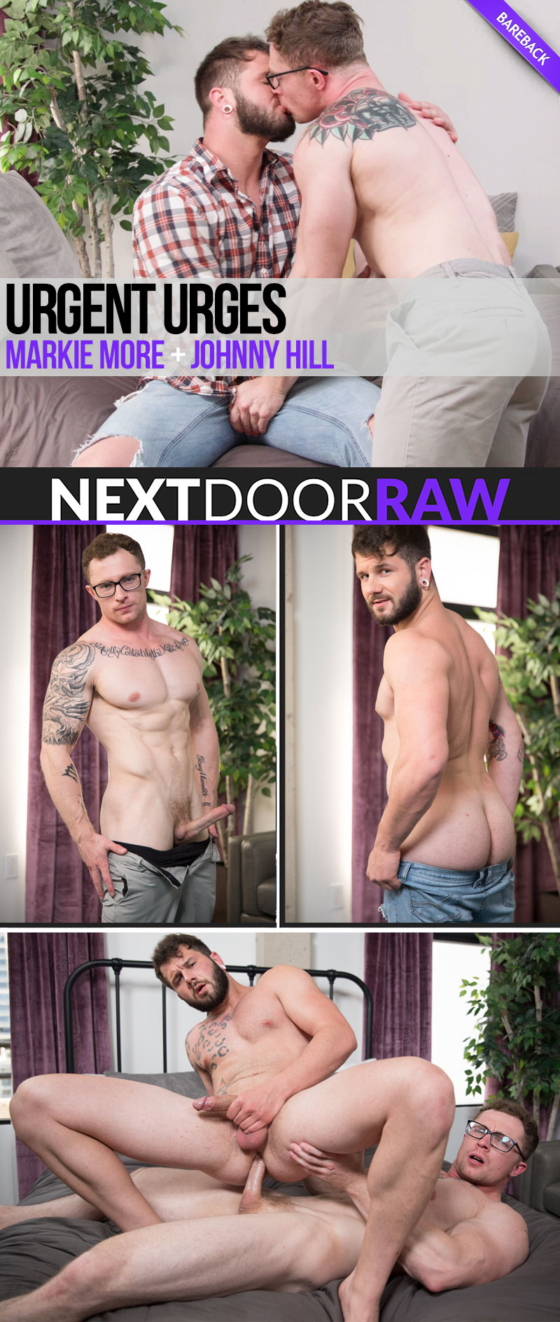 Urgent Urges (Markie More Fucks Johnny Hill) at NextDoorRAW!