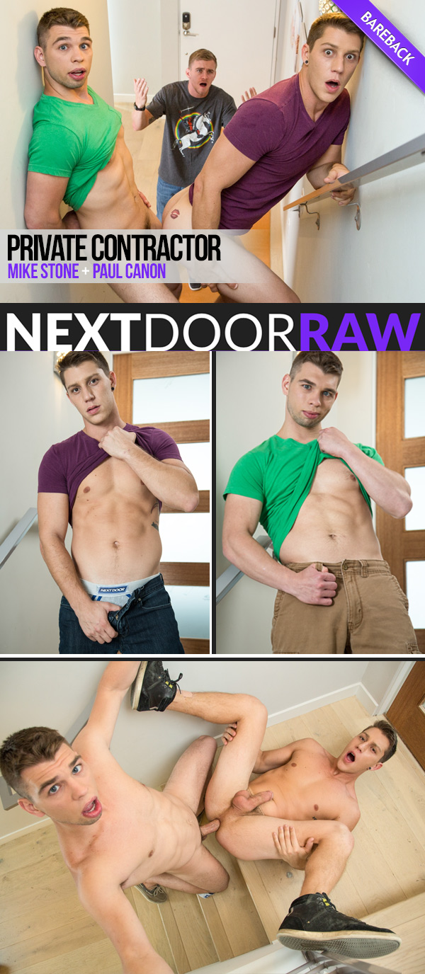 Private Contractor (Mike Stone Fucks Paul Canon) at NextDoorRAW!