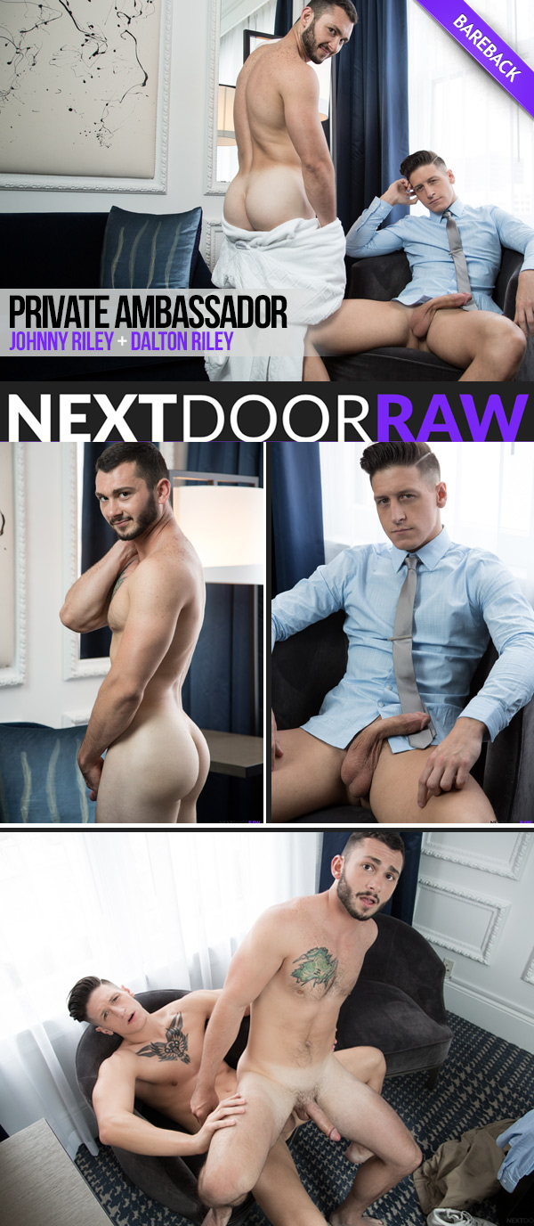 Private Ambassador (Dalton Riley Fucks Johnny Riley) at NextDoorRAW!