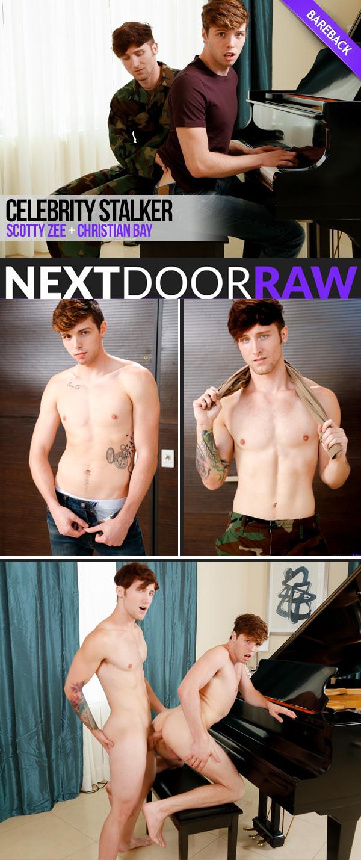 Celebrity Stalker (Christian Bay Fucks Scotty Zee) (Bareback) at NextDoorRAW