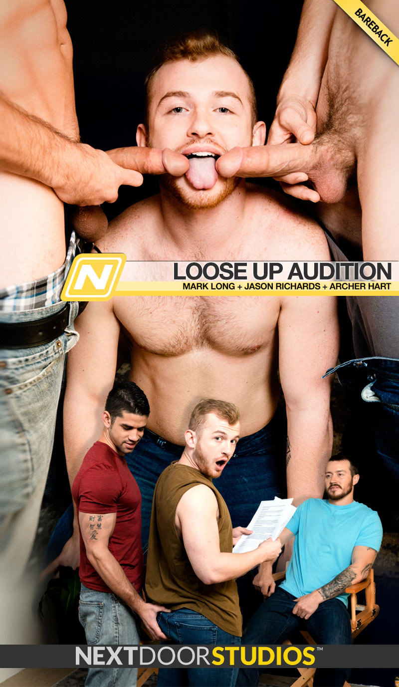 Loose Up Audition (Mark Long and Jason Richards Tag-Team Archer Hart) (Bareback) at Next Door Studios