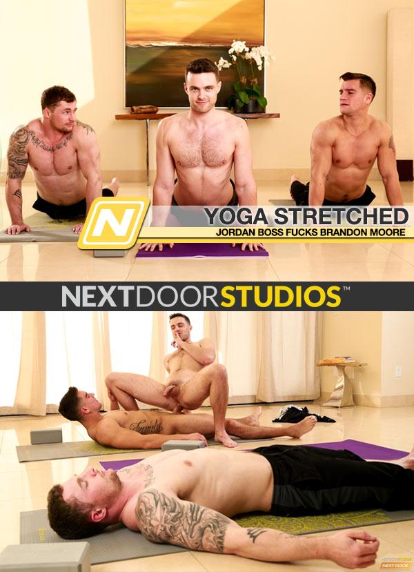 Yoga Stretched (Jordan Boss Fucks Brandon Moore) at Next Door Studios