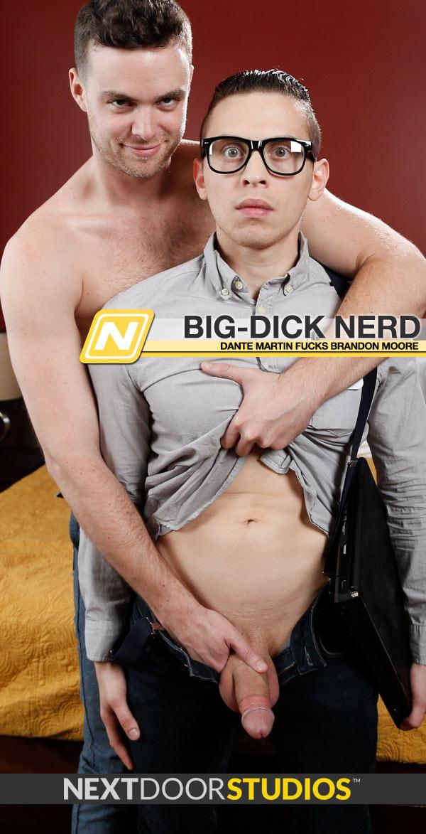 Big-Dick Nerd (Dante Martin Fucks Brandon Moore) at Next Door Studios