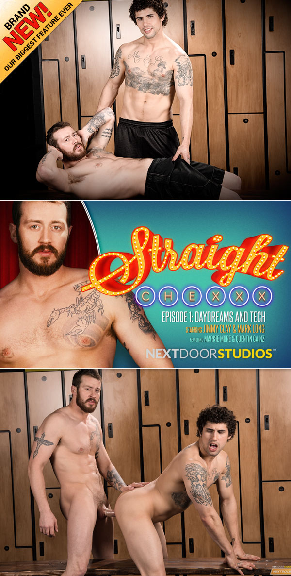 Straight Chexxx: Daydreams And Tech (Mark Long Fucks Jimmy Clay) (Episode 1) at Next Door Studios
