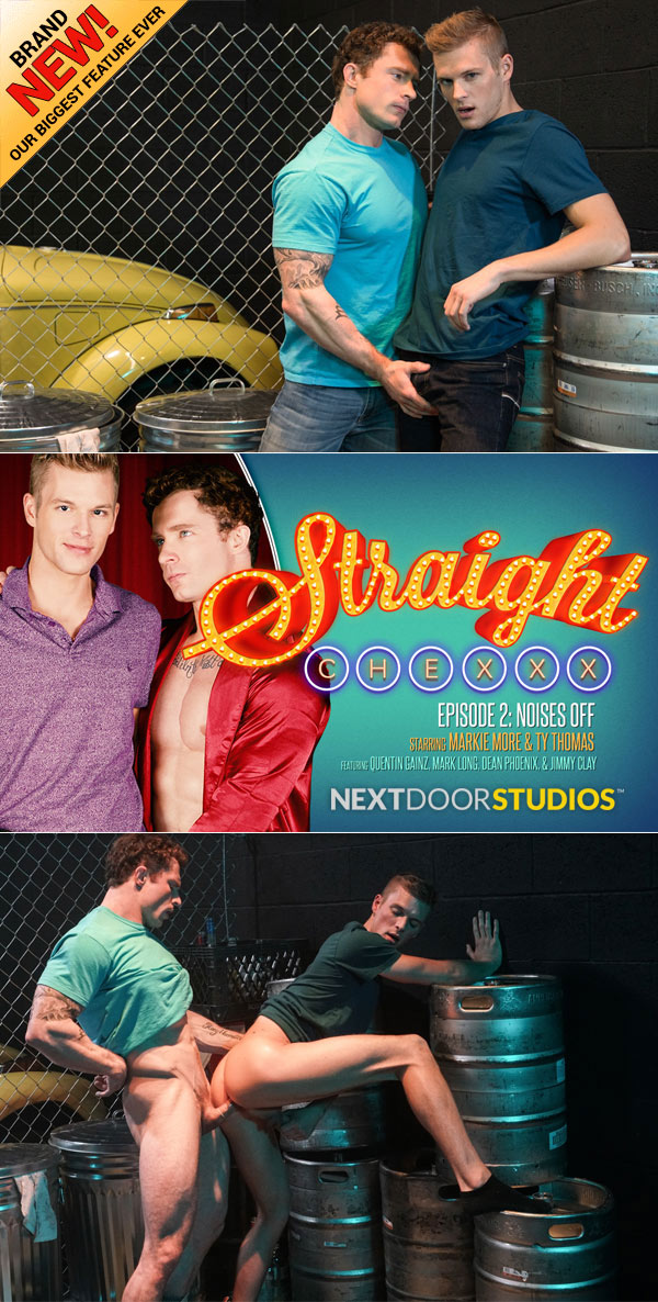 Straight Chexxx (Markie More Fucks Ty Thomas) (Part 2) at Next Door Studios