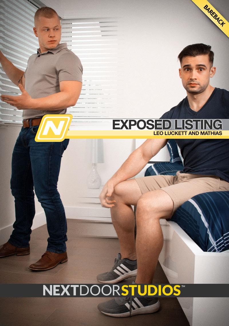 Exposed Listing (Mathias Fucks Leo Luckett) (Bareback) at Next Door Studios