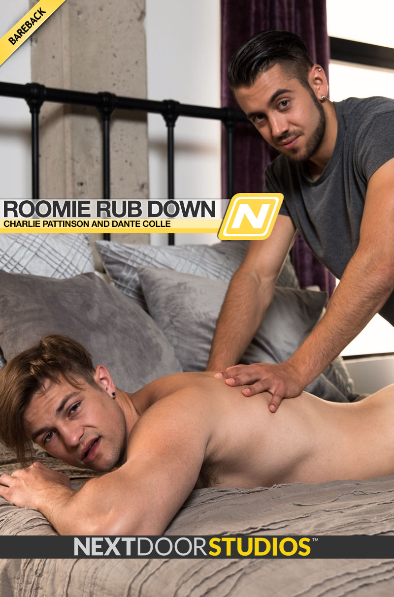 Roomie Rub Down (Charlie Pattinson Fucks Dante Colle) (Bareback) at Next Door Studios