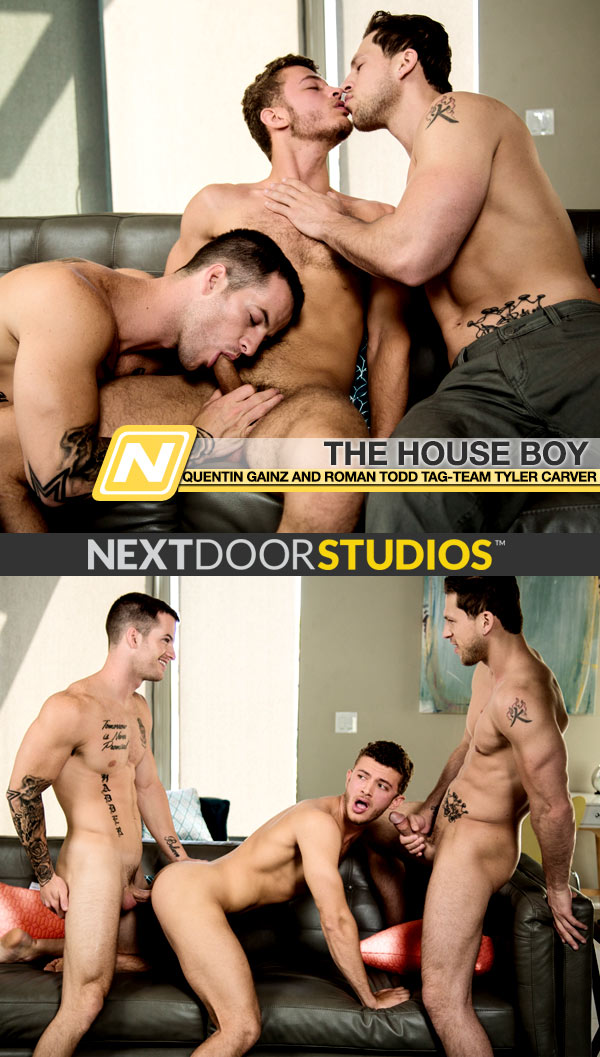 The House Boy (Quentin Gainz and Roman Todd Tag-Team Tyler Carver) at Next Door Studios