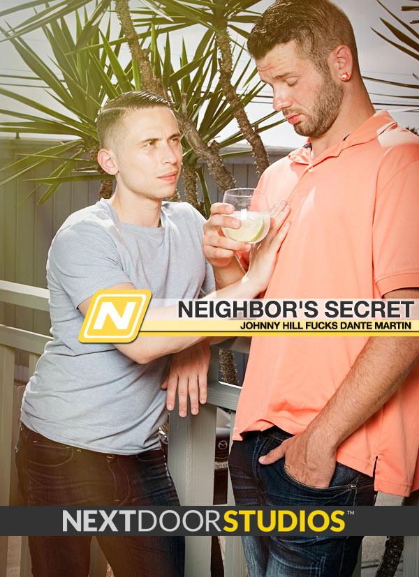 Neighbor's Secret (Johnny Hill Fucks Dante Martin) at Next Door Studios