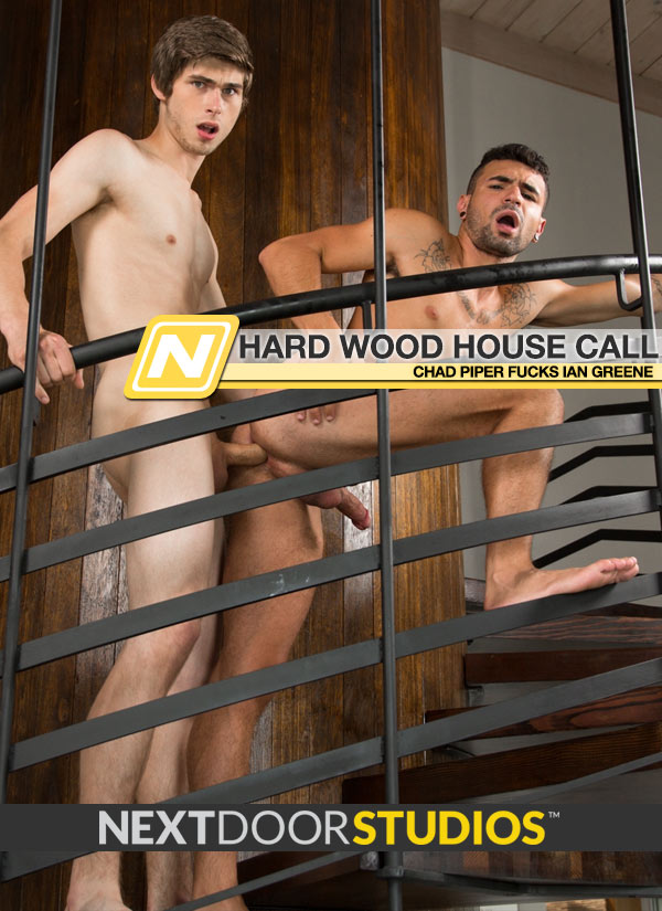 Hard Wood House Call (Chad Piper Fucks Ian Greene) (Bareback) at Next Door Studios