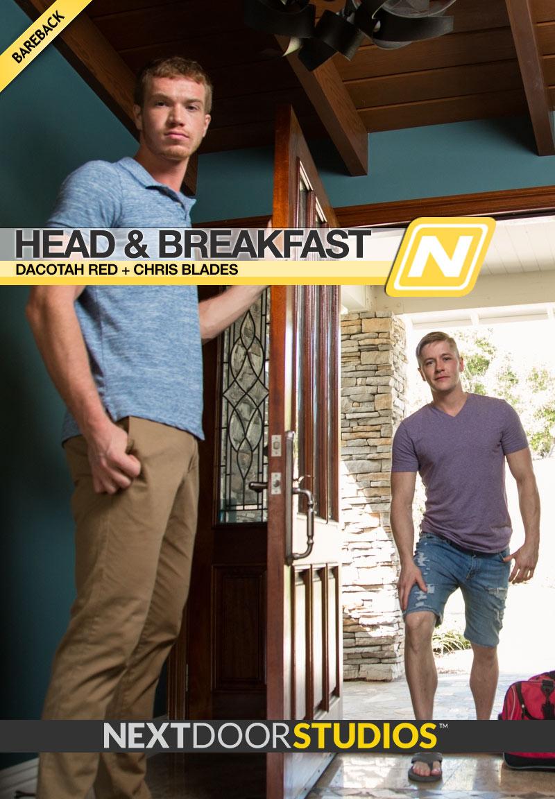 Head & Breakfast (Dacotah Red and Chris Blades Flip-Fuck) at Next Door Buddies