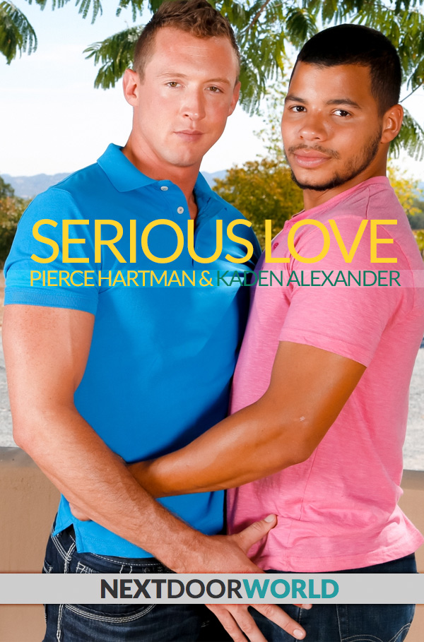 Serious Love (Kaden Alexander Fucks Pierce Hartman) at Next Door World