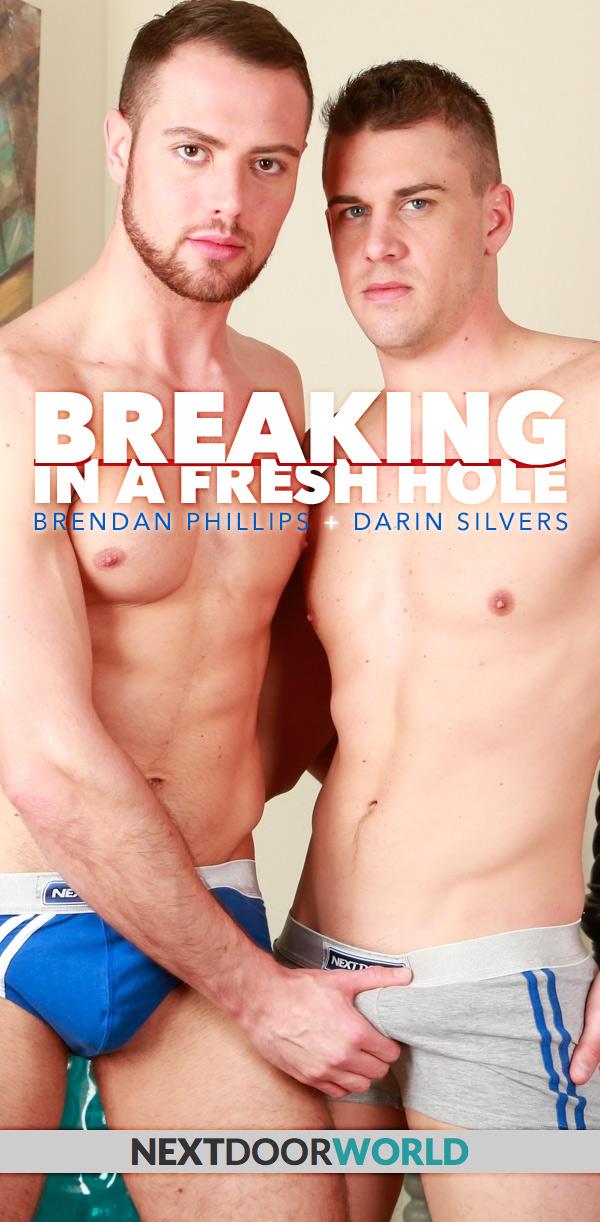 Breaking In A Fresh Hole (Darin Silvers Fucks Brendan Phillips) at Next Door World