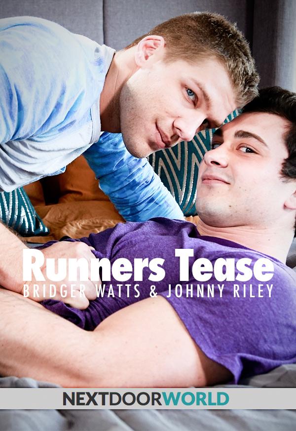 Runner's Tease (Bridger Watts Fucks Johnny Riley) at Next Door World