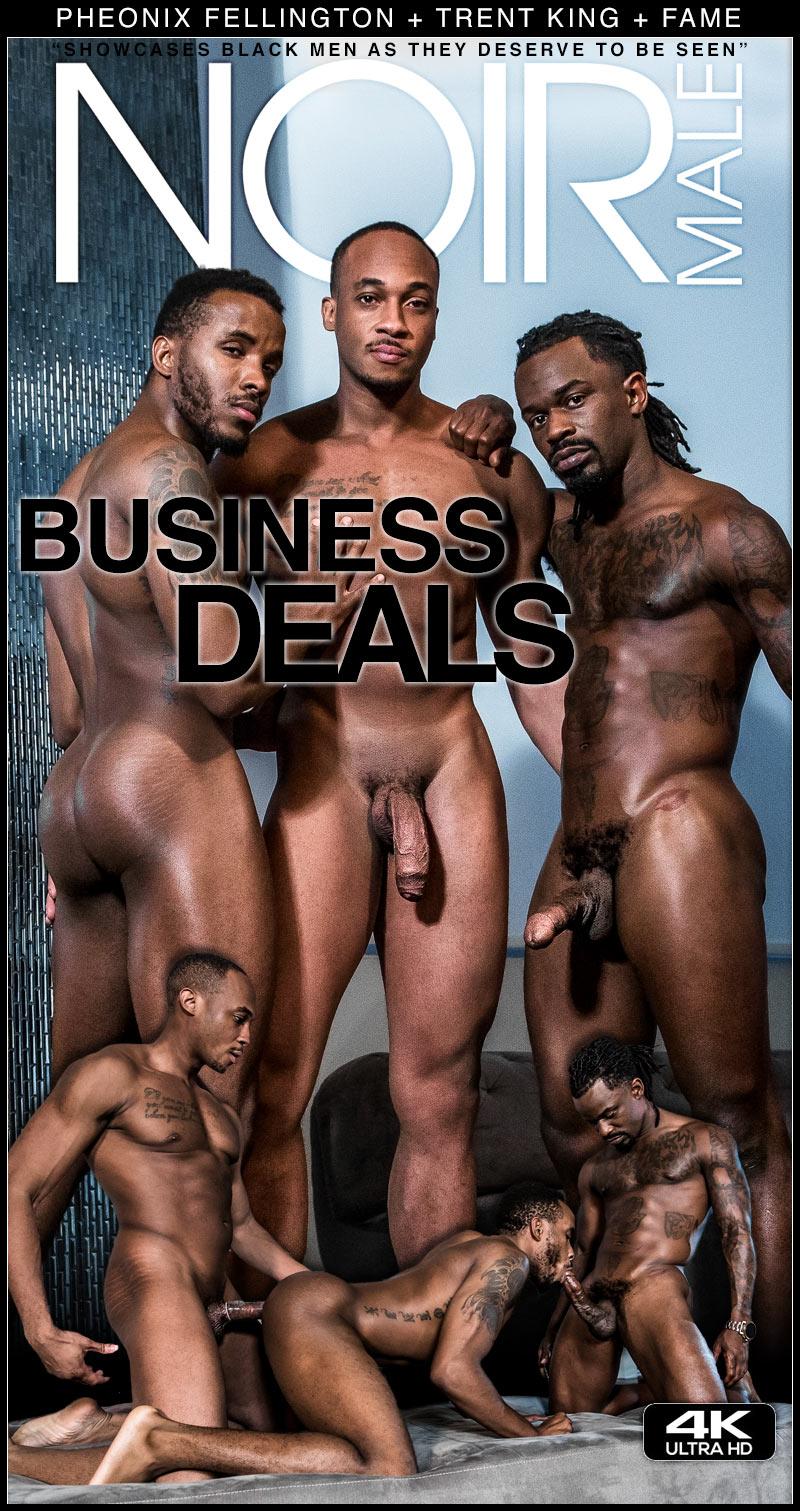 Business Deals (Pheonix Fellington, Trent King and Fame) at Noir Male