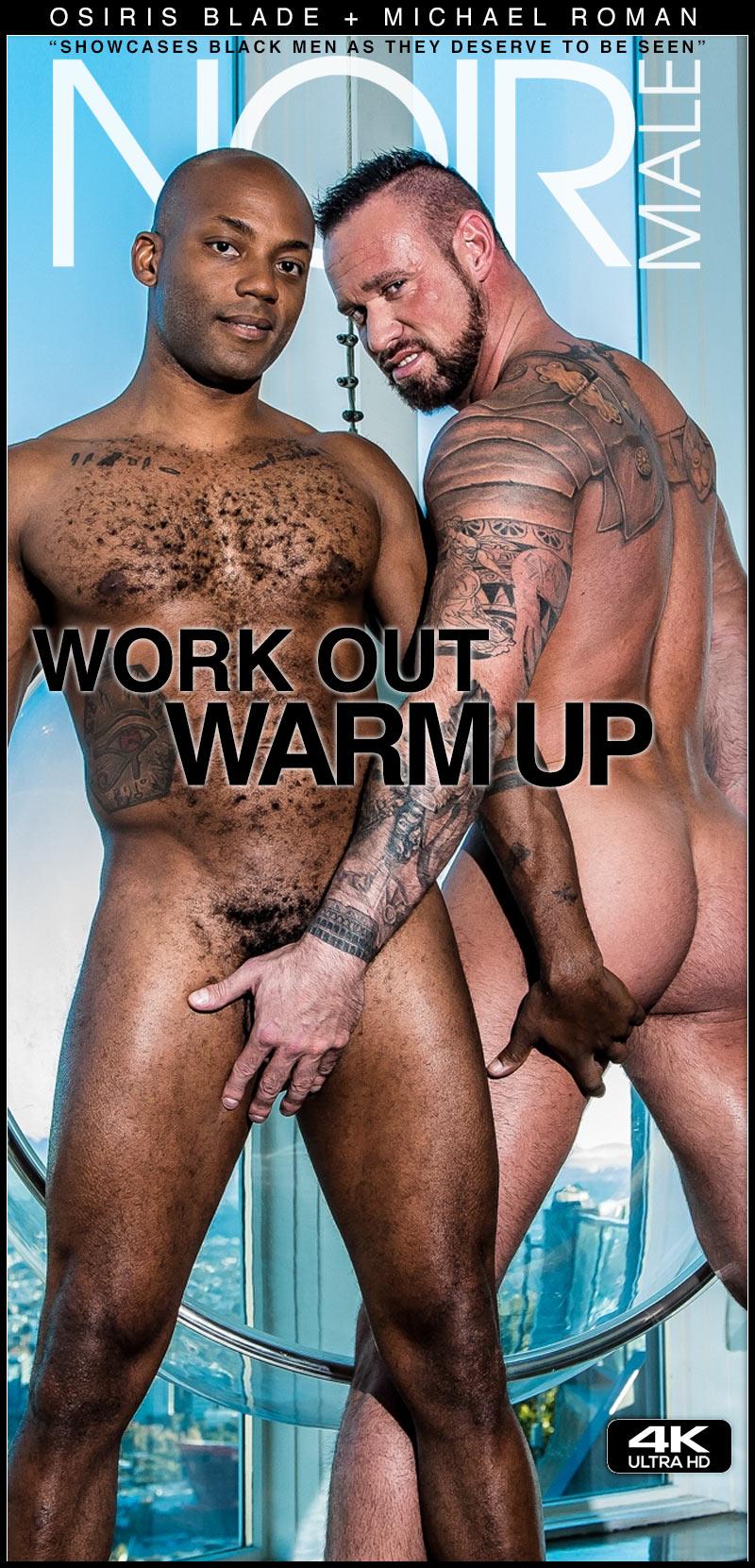 Work Out Warm Up (Osiris Blade Fucks Michael Roman) at Noir Male
