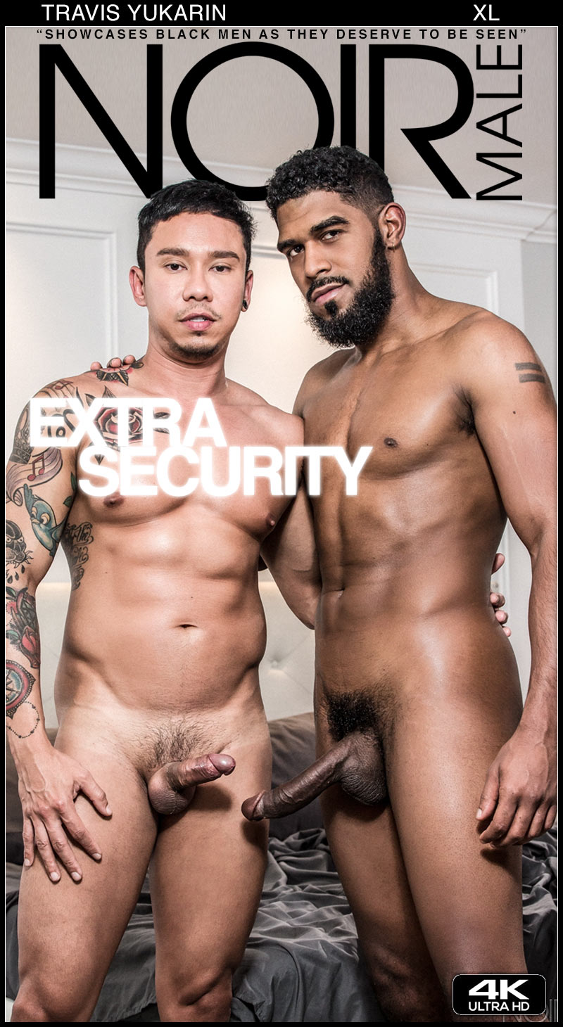Extra Security (XL Fucks Travis Yukarin) at Noir Male