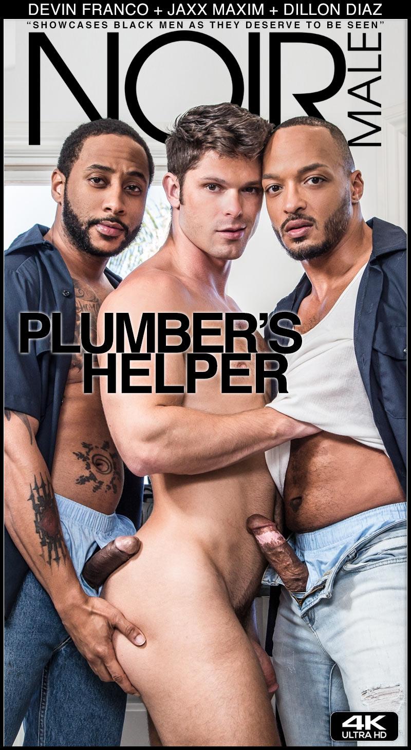 Plumber's Helper (Jaxx Maxim and Dillon Diaz Fuck Devin Franco) at Noir Male