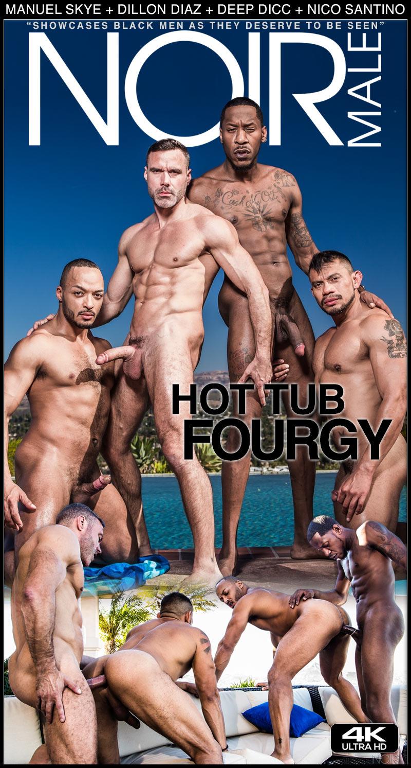 Hot Tub Fourgy (Dillon Diaz , Deep Dicc, Manuel Skye and Nico Santino) at Noir Male
