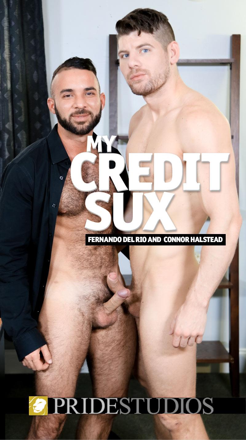 My Credit SUX (Connor Halstead Fucks Fernando Del Rio) at PrideStudios