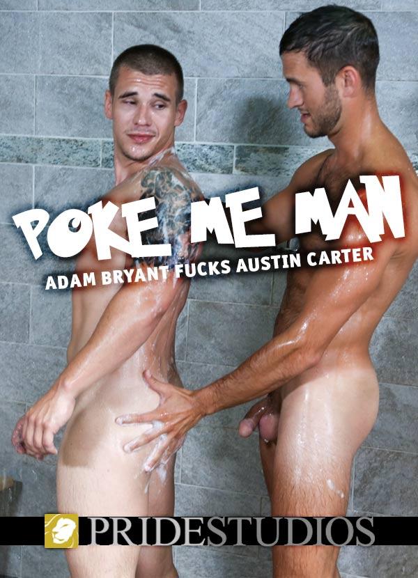 Poke Me Man (Adam Bryant Fucks Austin Carter) (Part 2) at PrideStudios