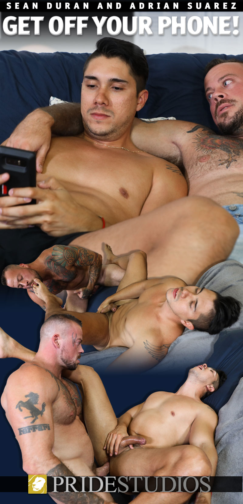 Get Off Your Phone! (Sean Duran Fucks Adrian Suarez) at PrideStudios