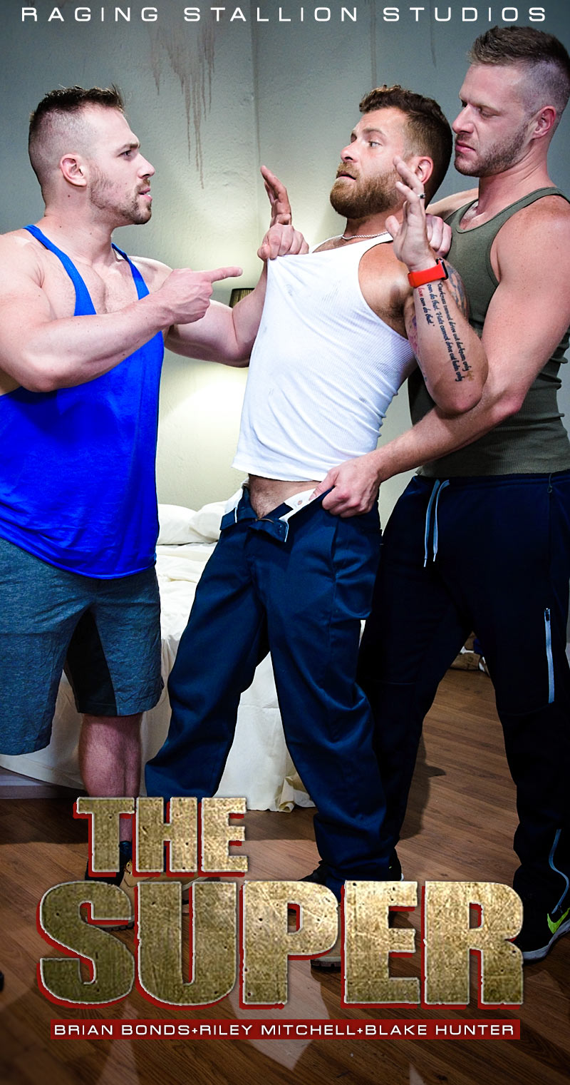 The Super, Scene 6 (Brian Bonds, Riley Mitchell and Blake Hunter) at Raging Stallion