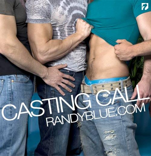 Casting Call at Randy Blue