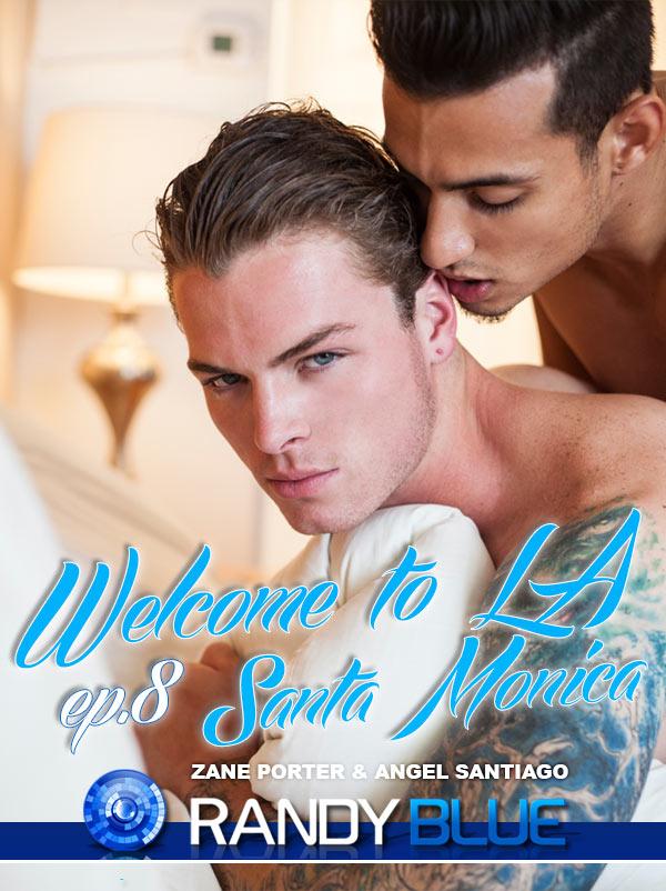 Welcome to LA: Episode 8 (Santa Monica) (Zane Porter & Angel Santiago) at Randy Blue