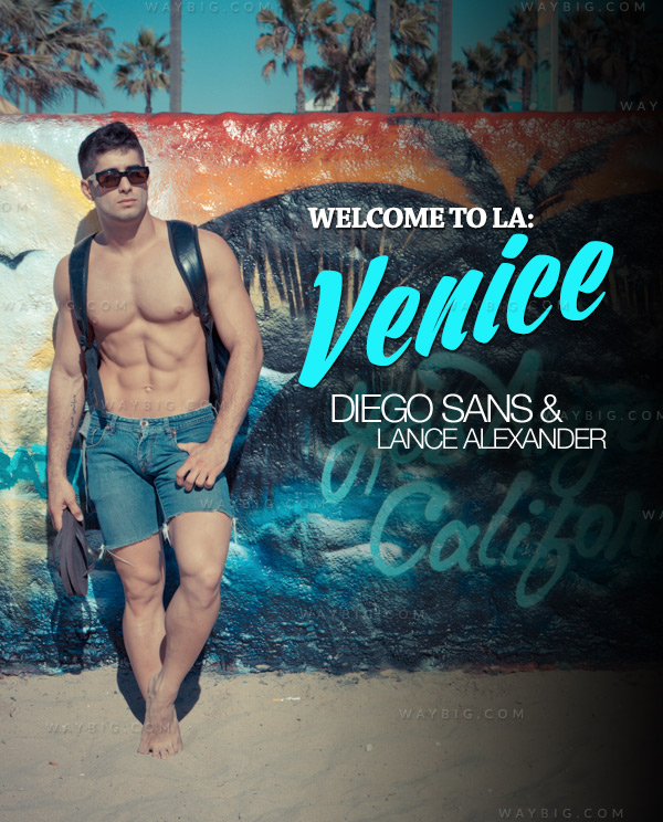 Welcome To LA: Venice (Diego Sans & Lance Alexander) (Episode 4) at RandyBlue
