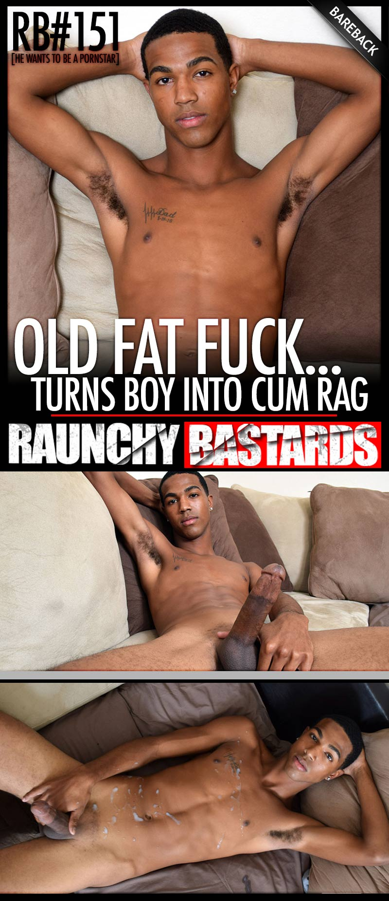 Episode 151: Old Fat Fuck Lures Boy; Turns Into Cum Rag (feat Ray Stang) at Raunch Bastards
