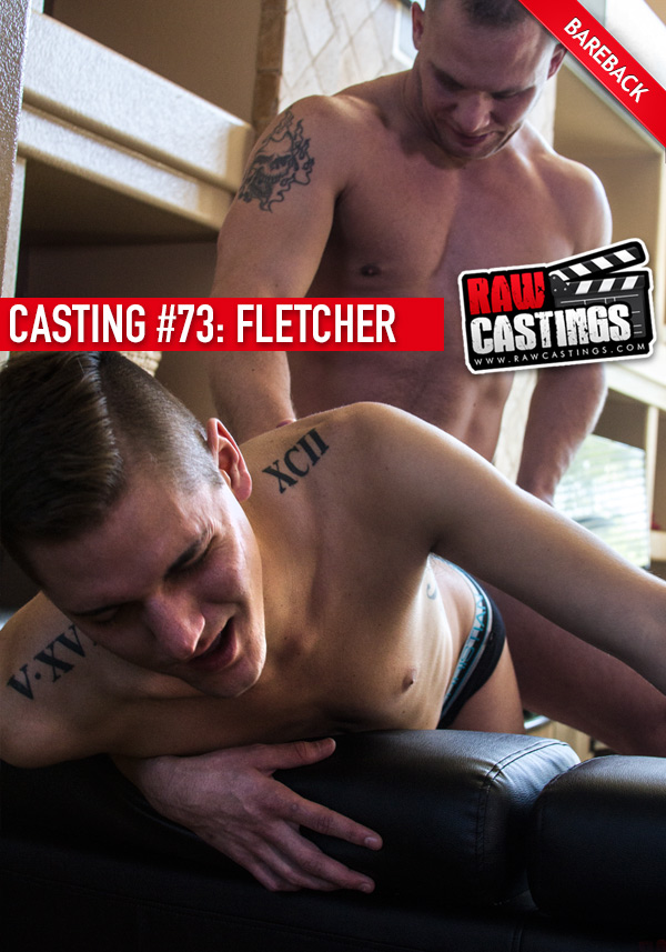 Casting #73: Fletcher (with Austin Andrews) at RawCastings