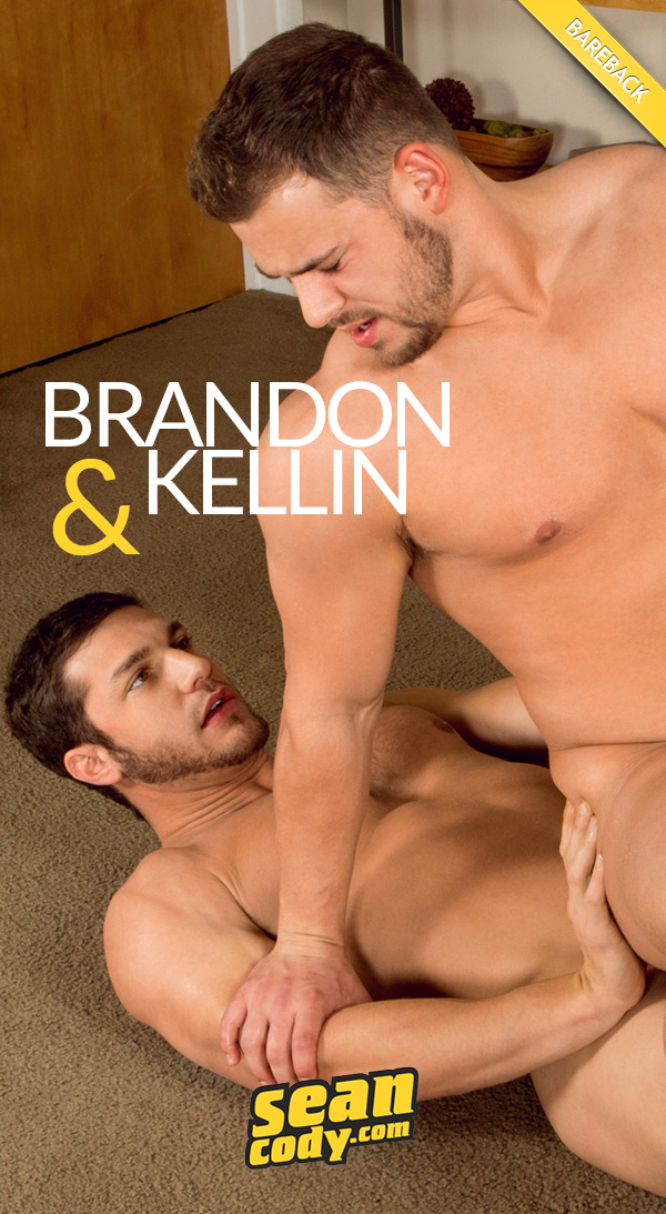 Kellin Returns And Bottoms for Brandon (Bareback) at SeanCody