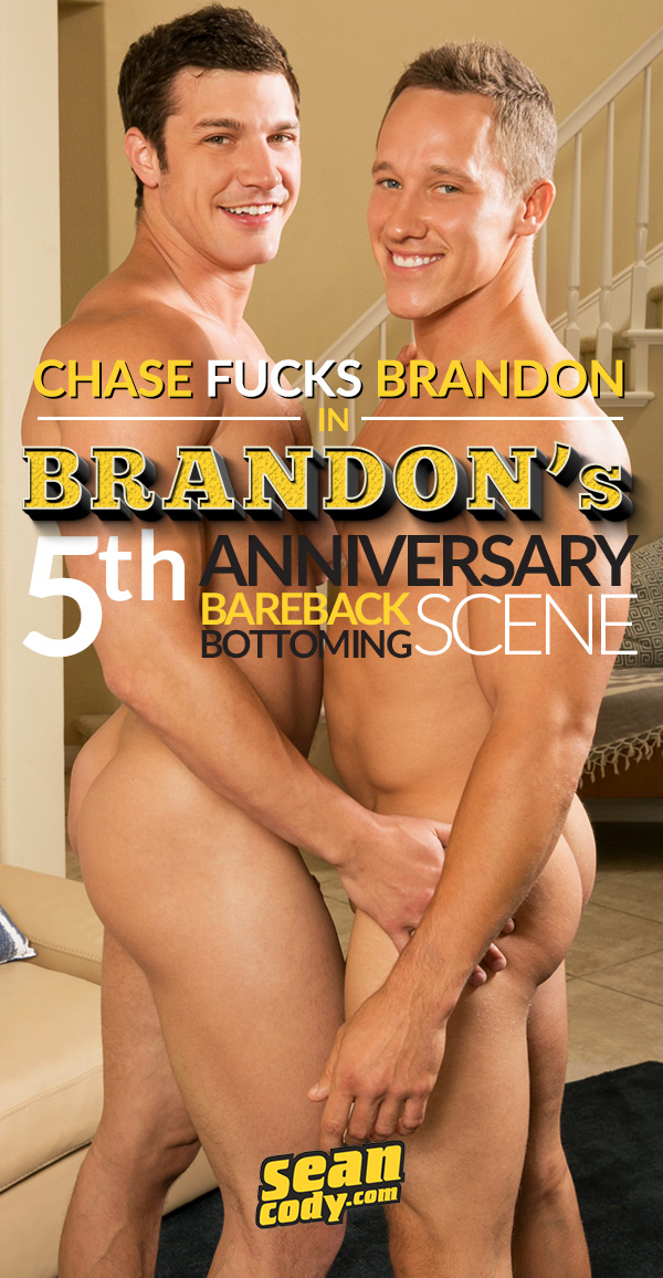 Chase Fucks Brandon in 'Brandon's 5th Anniversary Bareback Scene' at SeanCody