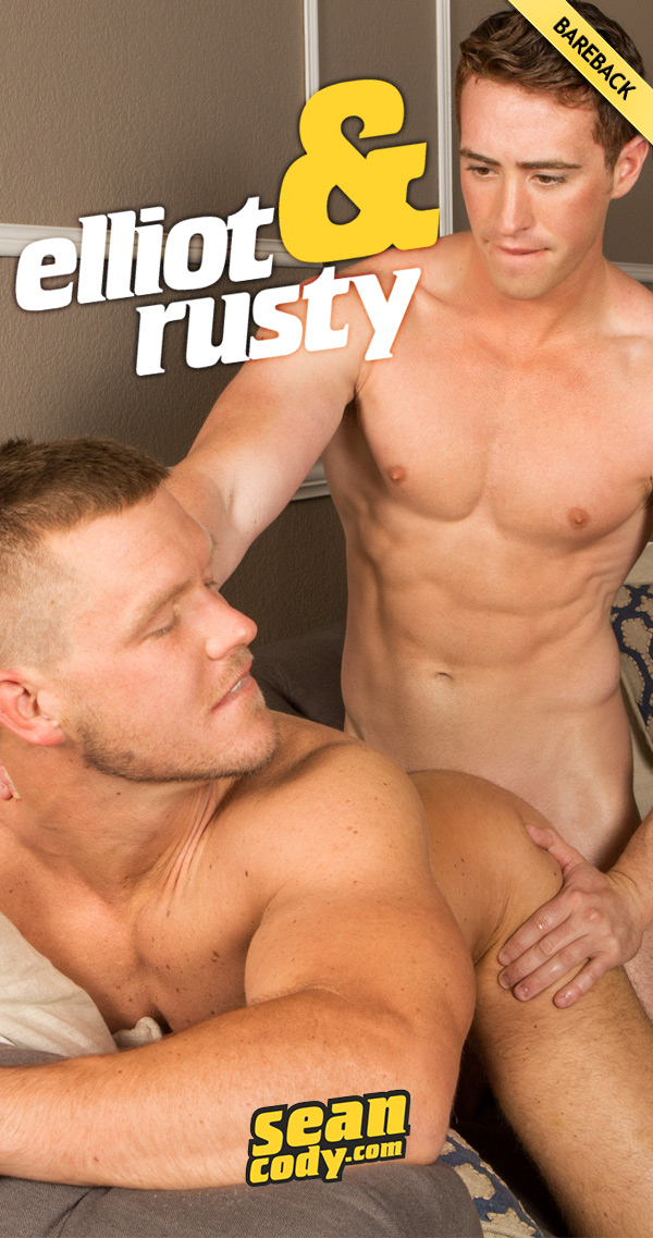 Elliot Fucks Rusty (Bareback) at SeanCody