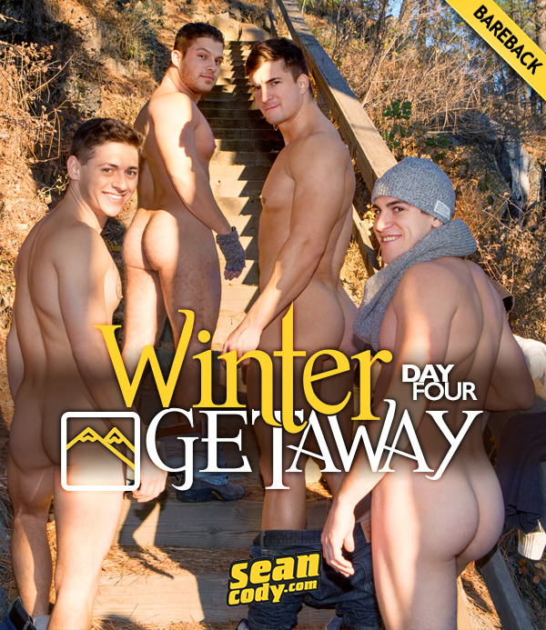 Winter Getaway: Day 4 (Brodie, Joey, Lane and Rowan) (Bareback) at SeanCody