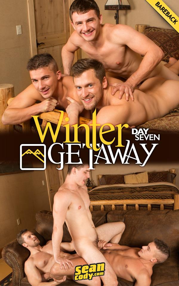 Winter Getaway: Day 7 (Porter and Brendan Fuck Atticus) (Bareback) at SeanCody