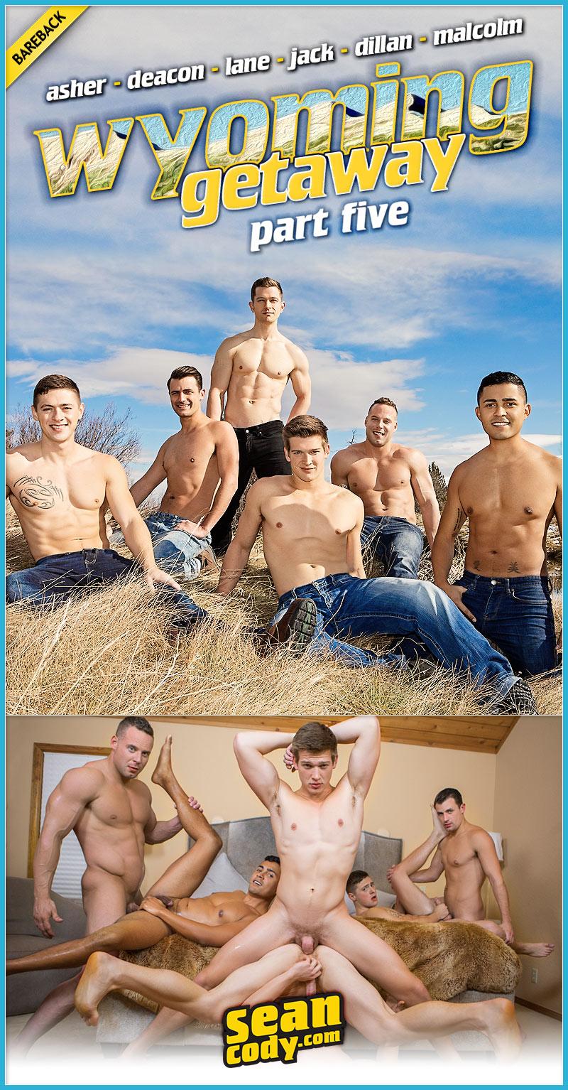 Sean Cody's Wyoming Getaway: FINALE (Asher, Deacon, Lane, Jack, Dillan & Malcolm) (Bareback) at SeanCody
