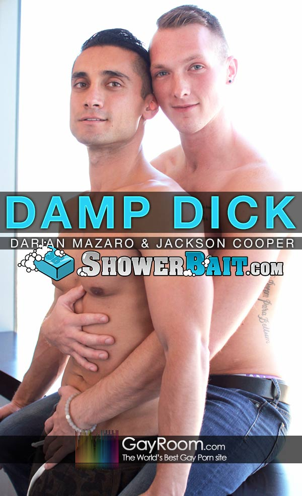 Damp Dick (Jackson Cooper Fucks Darian Mazaro) at Shower Bait