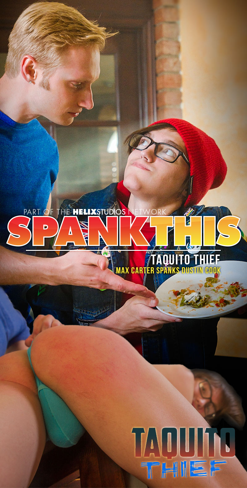 Taquito Thief (Max Carter Spanks Dustin Cook) at SpankThis!