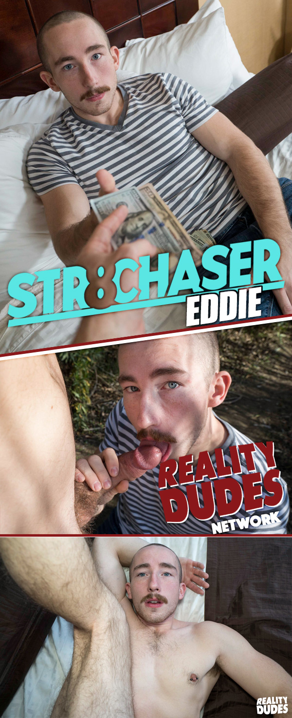 Eddie (Willing to Take a Break to Score Some Cash) at Str8 Chaser