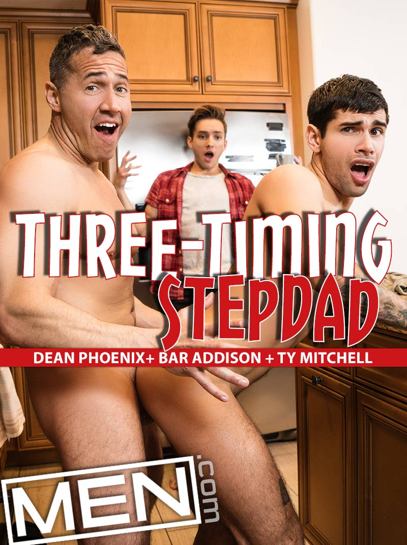 Three-Timing Stepdad (Dean Phoenix, Bar Addison and Ty Mitchell) at Str8 To Gay
