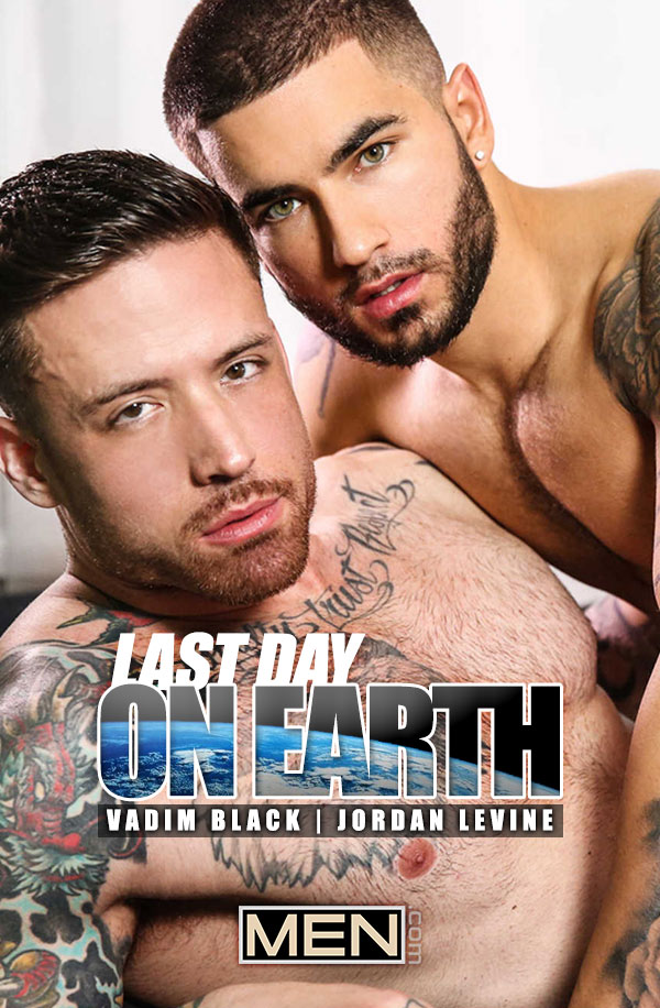 Last Day On Earth (Jordan Levine Fucks Vadim Black) (Part 2) at Str8-To-Gay