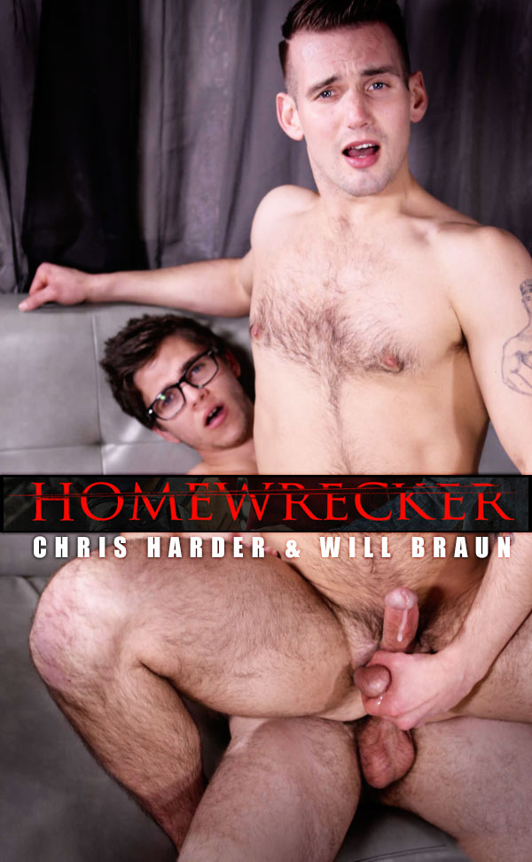 Home Wrecker (Chris Harder & Will Braun) (Part 2) at Str8ToGay.com