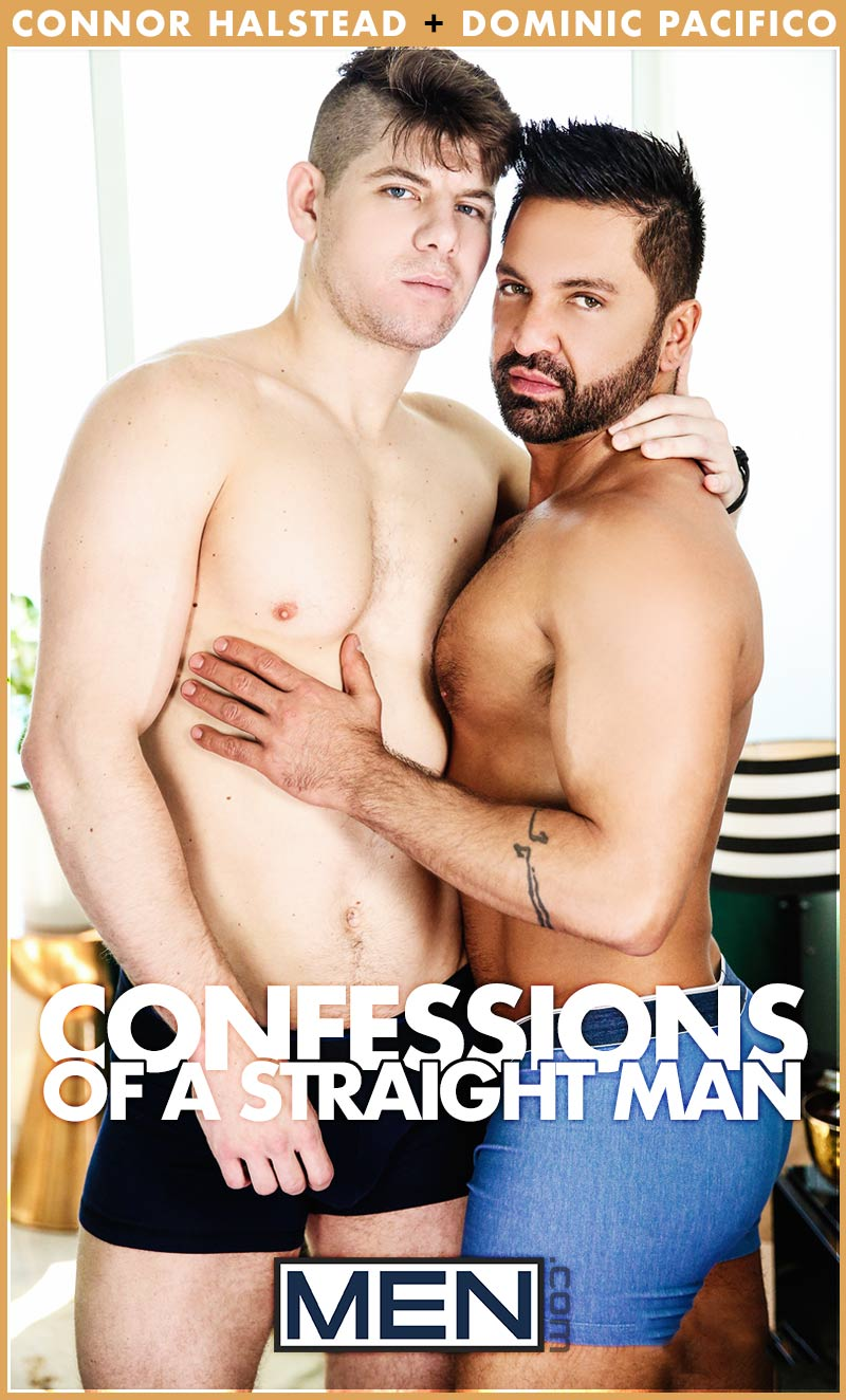 Confessions of a Straight Man, Part 1 (Connor Halstead Fucks Dominic Pacifico) at Str8 To Gay