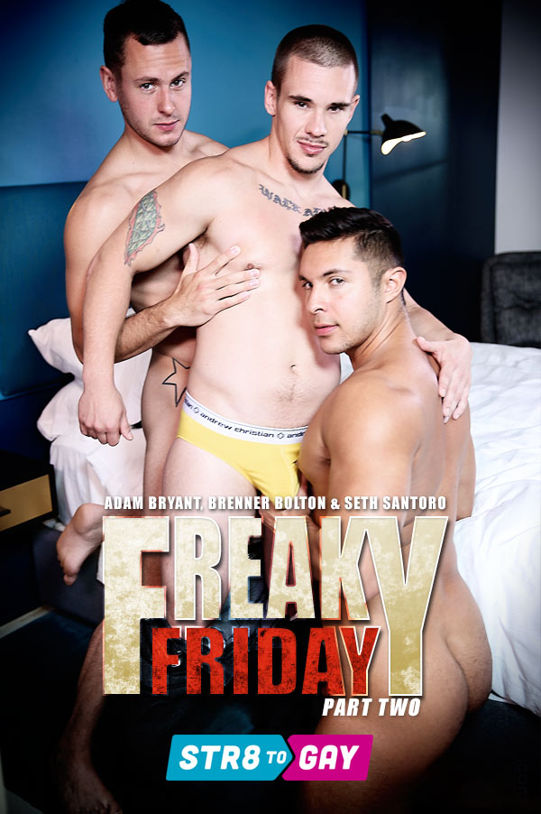 Freaky Friday (Adam Bryant, Brenner Bolton & Seth Santoro) (Part 2) at Str8-To-Gay