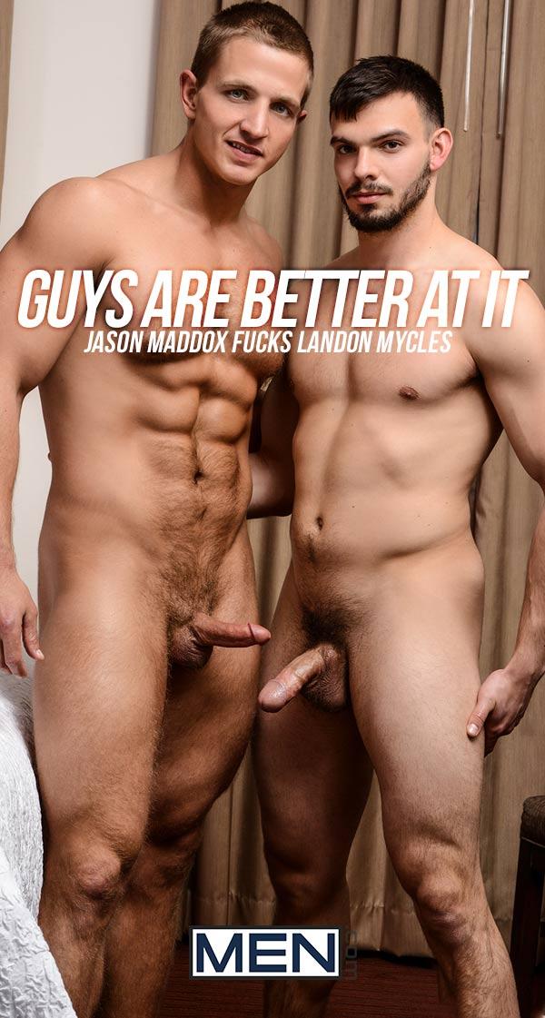 Guys Are Better At It (Jason Maddox Fucks Landon Mycles) at Str8 To Gay