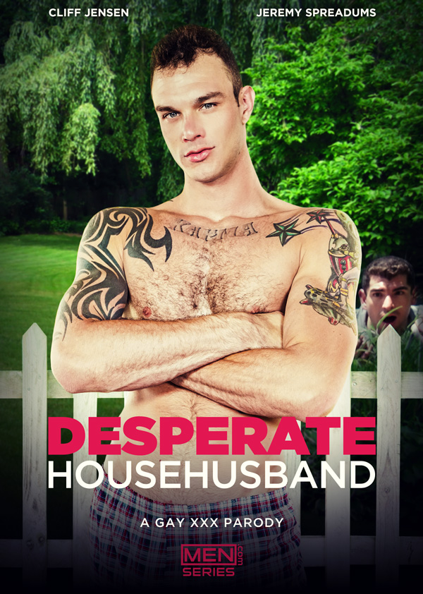 Desperate Househusband: A Gay XXX Parody (Cliff Jensen Fucks Jeremy Spreadums) (Part 1) at Str8 To Gay
