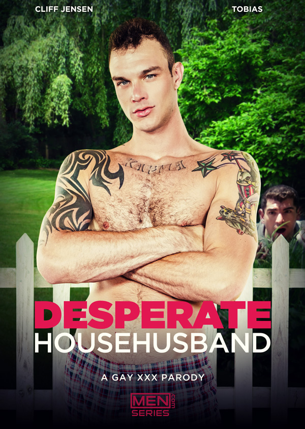 Desperate Househusband: A Gay XXX Parody (Cliff Jensen Fucks Tobias) (Part 3) at Str8 To Gay